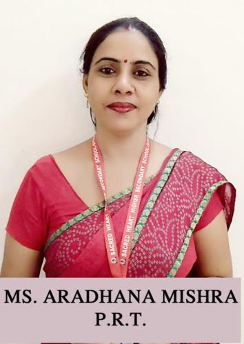 MS. ARADHANA MISHRA